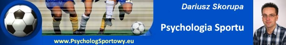 Dariusz Skorupa - Psychologia sportu, fizjologia sportu, dietetyka sportowa